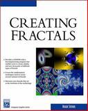 Creating Fractals, Stevens, Roger T., 1584504234