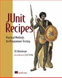 JUnit Recipes, J. B. Rainsberger, 1932394230