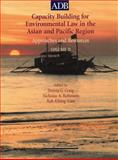 Capacity Building for Environmental Law in the Asian and Pacific Region Vol. II : Approaches and Resources, , 971561423X