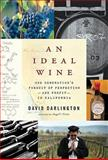 An Ideal Wine, David Darlington, 0061704237