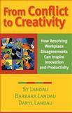 From Conflict to Creativity, Sy Landau and Barbara Landau, 0787954233