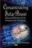 Concentrating Solar Power, Burt J. Alexander and Ted F. Richardson, 1620814234