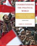 Understanding the Political World : A Comparative Introduction to Political Science Plus MyPoliSciLab with Etext, Danziger, James N., 0205854249