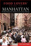 Food Lovers' Guide to Manhattan, Sherri Eisenberg and Alexis Lipsitz Flippin, 0762784245