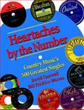 Heartaches by the Number, David Cantwell and Bill Friskics-Warren, 0826514243