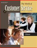 The World of Customer Service, Gibson, Pattie, 0840064241