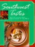 Southwest Tastes, Ellen Brown, 0929714245