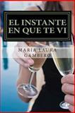 El Instante en Que Te Vi, María Gambero, 1482584247