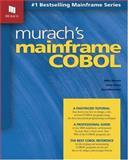 Murach's Mainframe COBOL, Mike Murach and Anne Prince, 1890774243