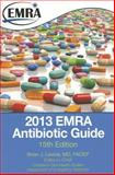 2013 EMRA Antibiotic Guide, , 1929854242