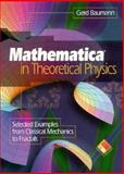 Mathematica in Theoretical Physics, Baumann, Gerd, 0387944249