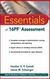 Essentials of 16PF Assessment, Cattell, Heather E. P. and Schuerger, James M., 0471234249