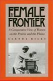The Female Frontier 9780700604241