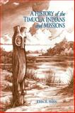 A History of the Timucua Indians and Missions, Hann, John H., 0813014247