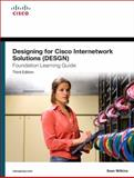 Designing for Cisco Internetwork Solutions (DESGN) Foundation Learning Guide : (ccda Desgn 640-864), Wilkins, Sean, 158720424X
