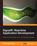 Signalr - Real-Time Application Development, Einar Ingebrigtsen, 1782164243