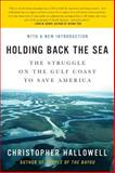 Holding Back the Sea, Christopher Hallowell, 0061124249
