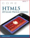 Core HTML5 Game Programming, Geary, David, 013356424X