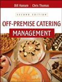 Off-Premise Catering Management, Hansen, Bill and Thomas, Chris, 0471464244