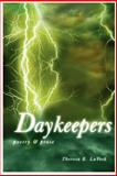 Daykeepers, Theresa E. LaVeck, 059521424X