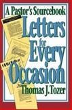 Letters for Every Occasion, Thomas J. Tozer, 0687214246