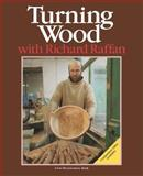Turning Wood with Richard Raffan, Richard Raffan, 0918804248