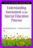 Understanding Assessment in the Special Education Process, Giuliani, George, 141295424X