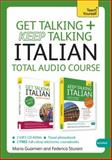 Get Talking and Keep Talking Italian Pack, Maria Guarnieri and Federica Sturani, 1444184245