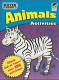 Animals Activities Dover Chunky Book, Dover, 0486474240