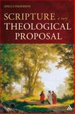 Scripture : A Very Theological Proposal, Paddison, Angus, 0567034240