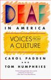 Deaf in America, Carol Padden and Tom Humphries, 0674194241