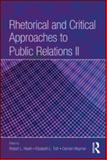 Rhetorical and Critical Approaches to Public Relations, Heath, Robert L., 0805864245