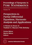 Perspectives in Partial Differential Equations, Harmonic Analysis and Applications : A Volume in Honor of Vladimir G. Maz'ya's 70th Birthday, , 0821844245