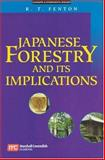 Japanese Forestry : A Sourcebook, Fenton, Robert T., 9812104240