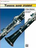 Yamaha Band Student, B-Flat Clarinet, Saul Feldstein and John O'Reilly, 0882844245