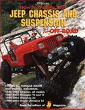 How to Modify Your Jeep Chassis and Suspension for Offroad Use, JP Magazine Editors, 1557884242