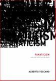 Fanaticism, Alberto Toscano, 184467424X