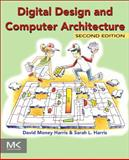 Digital Design and Computer Architecture, Harris, David and Harris, Sarah, 0123944244