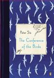 The Conference of the Birds, Peter Sís, 0143124242
