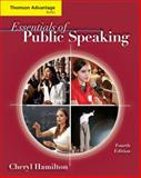Essentials of Public Speaking, Hamilton, Cheryl, 0495504246
