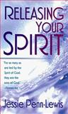 Releasing Your Spirit, Jessie Penn-Lewis, 0883684241