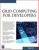Grid Computing for Developers, Silva, Vladimir, 1584504242