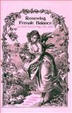 Renewing Female Balance, Linda R. Page, 1884334245