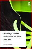 Running Cultures, John Bale, 0714684244