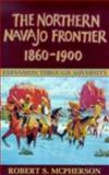Northern Navajo Frontier, 1860-1900