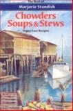 Chowders, Soups and Stews, Marjorie Standish, 0892724242