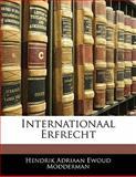 Internationaal Erfrecht, Hendrik Adriaan Ewoud Modderman, 1141654245