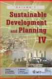Sustainable Development and Planning IV - Volume 1, C. A. Brebbia, 1845644247