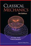Classical Mechanics, Kibble, T. W. B. and Berkshire, F. H., 1860944248
