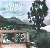 Going Bush : New Zealanders and Nature in the Twentieth Century, Ross, Kirstie, 1869404246